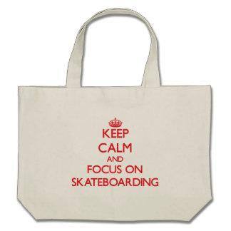 Keep Calm and focus on Skateboarding Bags