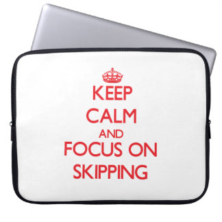 Keep Calm and focus on Skipping Laptop Sleeve