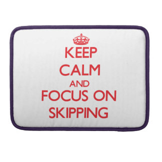 Keep Calm and focus on Skipping Sleeves For MacBooks