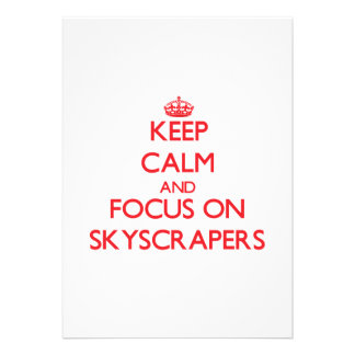 Keep Calm and focus on Skyscrapers Invitations