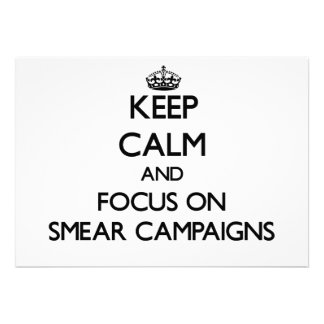Keep Calm and focus on Smear Campaigns Personalized Invites