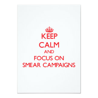Keep Calm and focus on Smear Campaigns Personalized Announcement