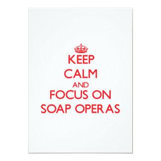 Keep Calm and focus on Soap Operas Custom Invitations