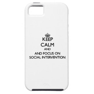 Keep calm and focus on Social Intervention iPhone 5 Case