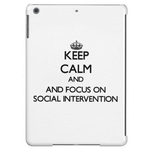 Keep calm and focus on Social Intervention iPad Air Covers
