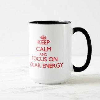 Keep Calm and focus on Solar Energy Mug