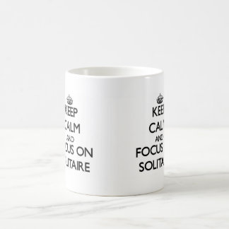 Keep Calm and focus on Solitaire Coffee Mug