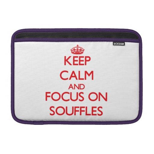 Keep Calm and focus on Souffles Sleeve For MacBook Air