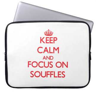 Keep Calm and focus on Souffles Computer Sleeve