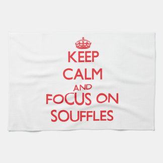 Keep Calm and focus on Souffles Kitchen Towel