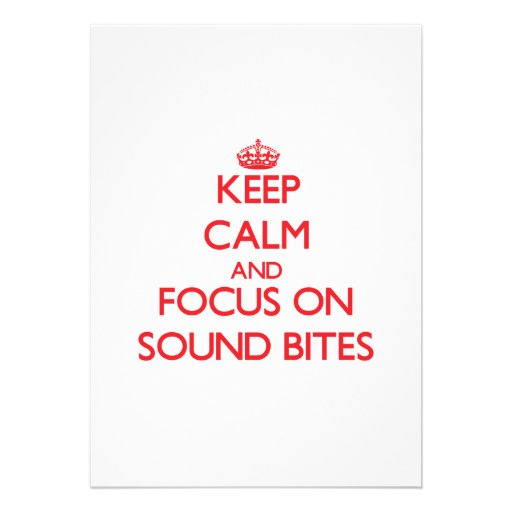 Keep Calm and focus on Sound Bites Custom Invitations