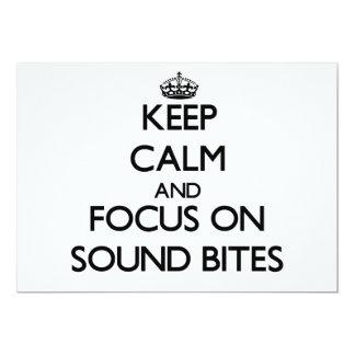 Keep Calm and focus on Sound Bites Personalized Invite