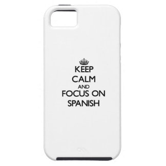 Keep Calm and focus on Spanish Cover For iPhone 5/5S