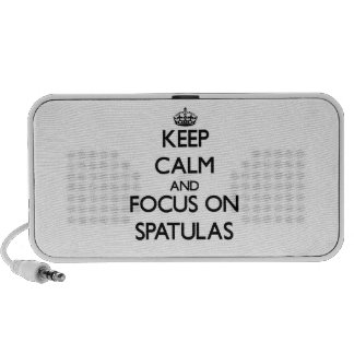 Keep Calm and focus on Spatulas Portable Speakers