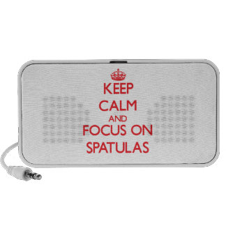 Keep Calm and focus on Spatulas iPhone Speakers