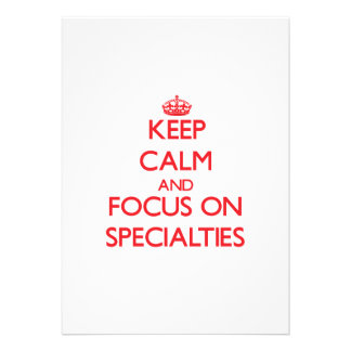 Keep Calm and focus on Specialties Custom Invites