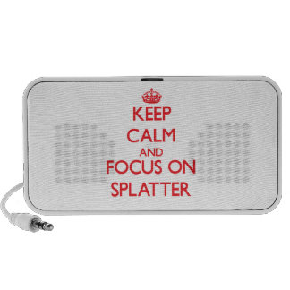Keep Calm and focus on Splatter Travelling Speakers