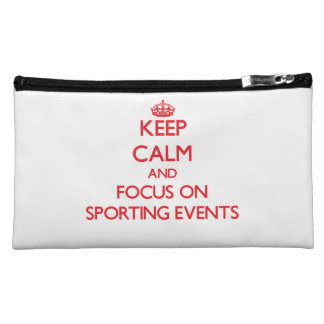 Keep Calm and focus on Sporting Events Makeup Bag