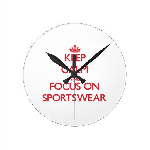 Keep Calm and focus on Sportswear Clock