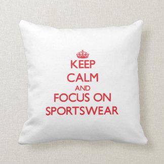 Keep Calm and focus on Sportswear Throw Pillow