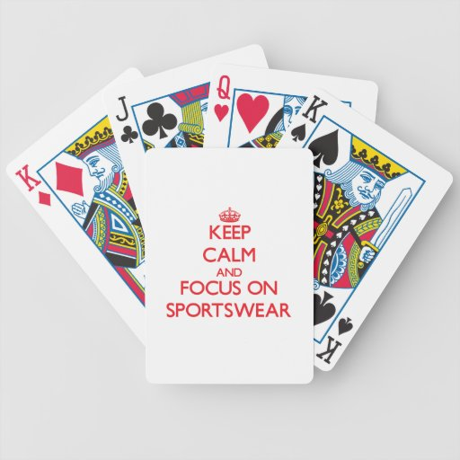 Keep Calm and focus on Sportswear Bicycle Poker Deck