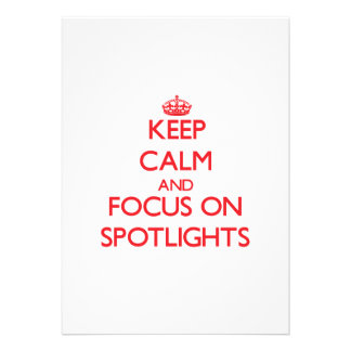Keep Calm and focus on Spotlights Announcement
