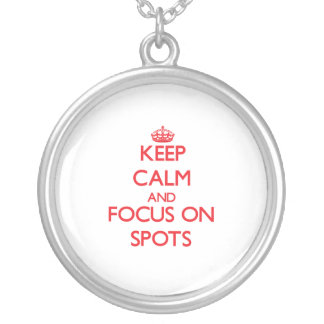 Keep Calm and focus on Spots Pendant