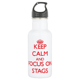 Keep Calm and focus on Stags 532 Ml Water Bottle
