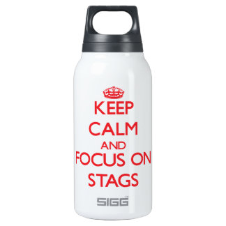 Keep Calm and focus on Stags