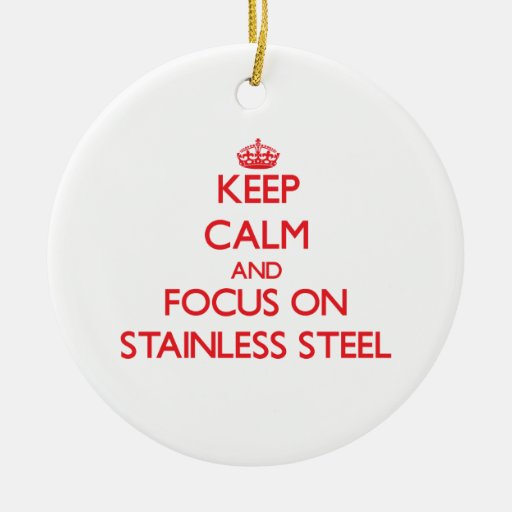Keep Calm and focus on Stainless Steel Christmas Tree Ornaments