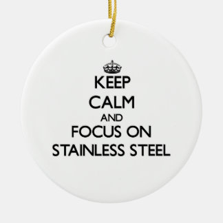 Keep Calm and focus on Stainless Steel Round Ceramic Decoration