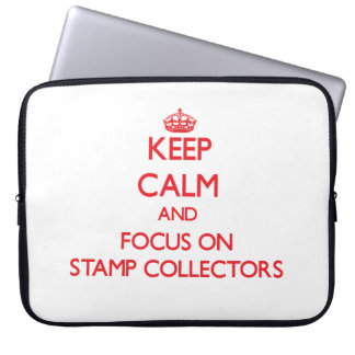 Keep Calm and focus on Stamp Collectors Laptop Sleeve