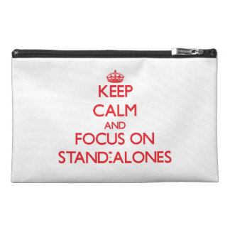 Keep Calm and focus on Stand-Alones Travel Accessory Bag