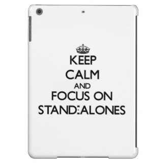 Keep Calm and focus on Stand-Alones Cover For iPad Air