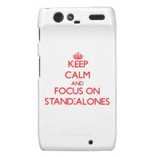 Keep Calm and focus on Stand-Alones Razr Case