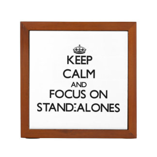 Keep Calm and focus on Stand-Alones Pencil Holder