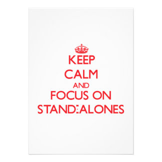 Keep Calm and focus on Stand-Alones Invite