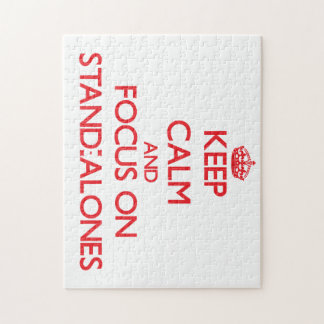 Keep Calm and focus on Stand-Alones Jigsaw Puzzle