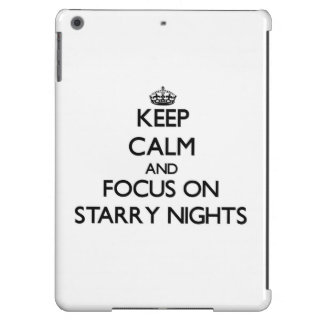 Keep Calm and focus on Starry Nights iPad Air Cover