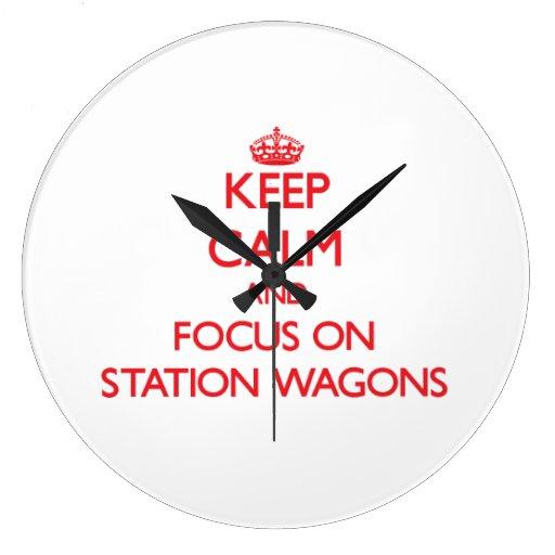 Keep Calm and focus on Station Wagons Wallclock