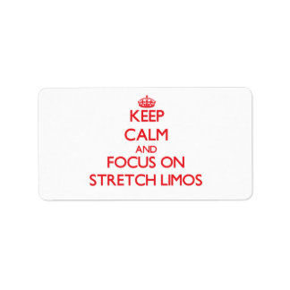 Keep Calm and focus on Stretch Limos Address Label