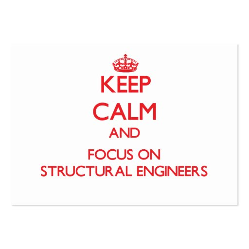 Keep Calm and focus on Structural Engineers Business Card Template