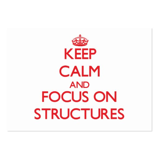 Keep Calm and focus on Structures Business Card Template