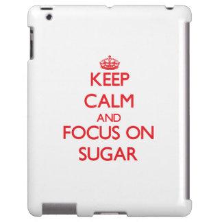 Keep Calm and focus on Sugar