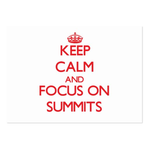 Keep Calm and focus on Summits Business Card Template