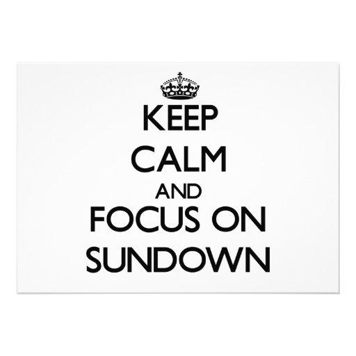 Keep Calm and focus on Sundown Custom Announcement