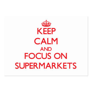Keep Calm and focus on Supermarkets Large Business Cards (Pack Of 100)