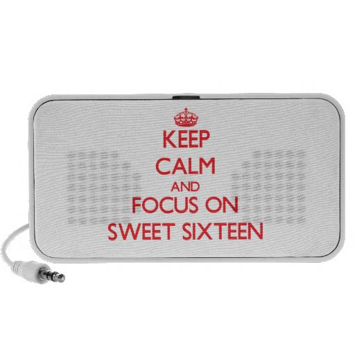 Keep Calm and focus on Sweet Sixteen Travelling Speakers