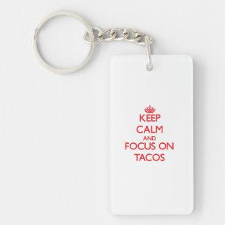 Keep Calm and focus on Tacos Single-Sided Rectangular Acrylic Key Ring