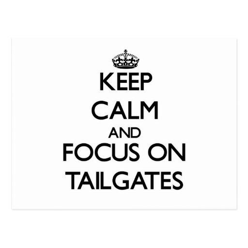 Keep Calm and focus on Tailgates Postcard